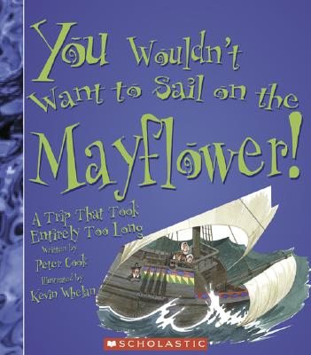 You Wouldnt Want To Sail On The Mayflower A Trip That