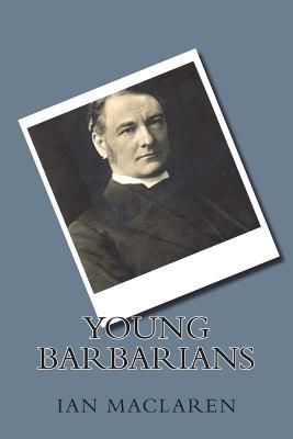 Young Barbarians - MacLaren, Ian