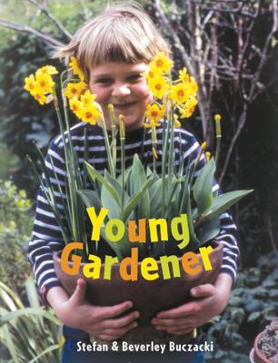 Young Gardener - Buczacki, Stefan, and Sieveking, Anthea (Photographer), and Buczacki, Beverley