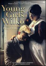 Young Girls Of Wilko - Andrzej Wajda