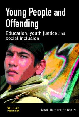 Young People and Offending - Stephenson, Martin