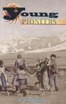 Young Pioneers - Hamilton, Tisha
