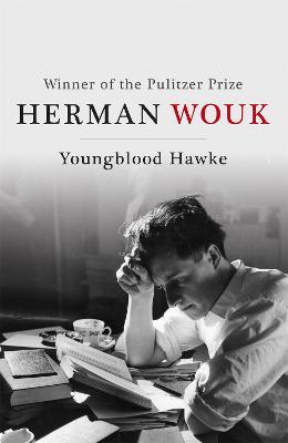 Youngblood Hawke - Wouk, Herman