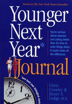 Younger Next Year Journal - Crowley, Chris