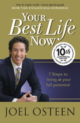 Your Best Life Now - Osteen, Joel