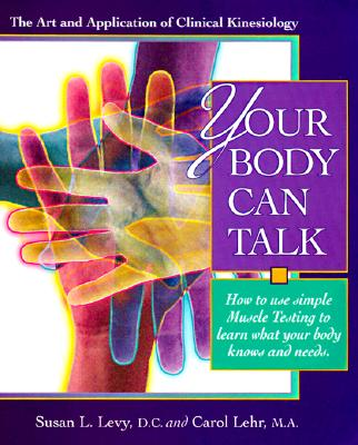 Your Body Can Talk - Levy, Susan, and Last, First, and Lehr, Carol