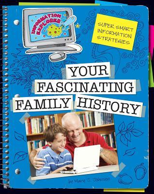 Your Fascinating Family History - Johnson, Mary J
