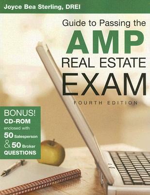 Your Guide to Passing the AMP Real Estate Exam - Sterling, Joyce