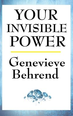 Your Invisible Power - Behrend, Genevieve