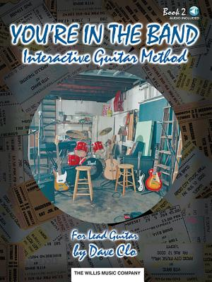 You're in the Band, Book 2: Interactive Guitar Method - Clo, Dave