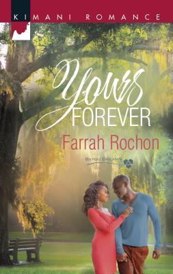Yours Forever - Rochon, Farrah