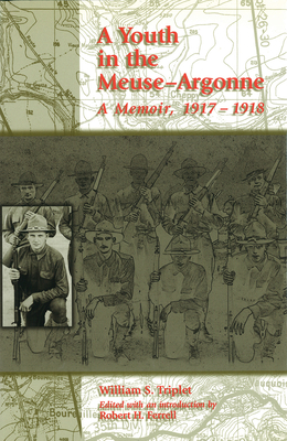 Youth in the Meuse-Argonne - Ferrell, Robert H, Mr. (Editor)