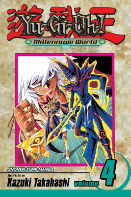 Yu-Gi-Oh! Millennium World: Volume 4 - Takahashi, Kazuki