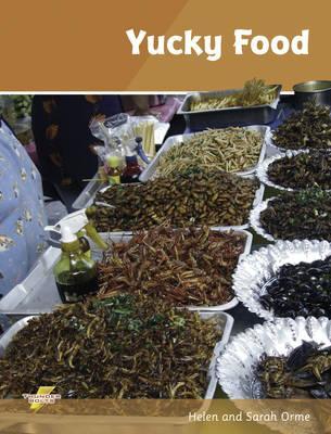 Yucky Food: Set 4 - Orme, Helen