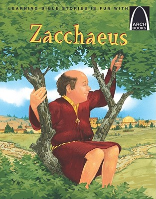 Zacchaeus - Concordia Publishing House (Creator)