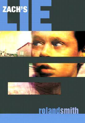 Zach's Lie - Smith, Roland