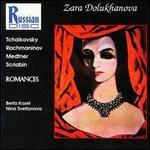Zara Dolukhanova: Romances