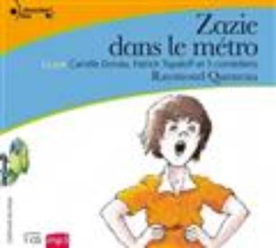 Zazie dans le metro - Queneau, Raymond