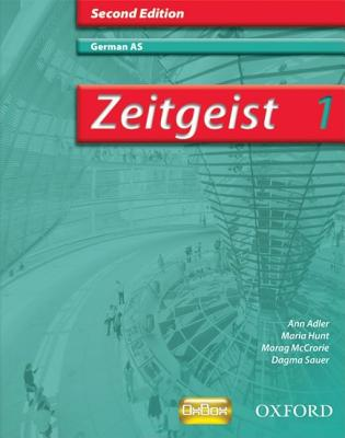 Zeitgeist: 1: AS Students' Book - McCrorie, Morag, and Sauer, Dagmar, and Adler, Ann