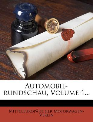 Zeitschrift Des Mitteleuropaischen Motorwagen-Vereins. - Motorwagen-Verein, Mitteleuropaischer