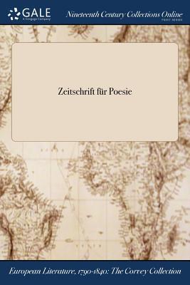 Zeitschrift Fur Poesie - Anonymous
