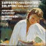 Zelenski: Piano Quintet; Zarebski: Piano Quartet