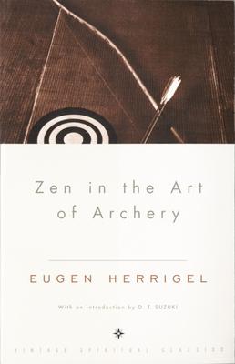 Zen in the Art of Archery - Herrigel, Eugen