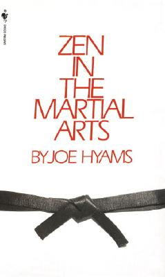 Zen in the Martial Arts - Hyams, Joe