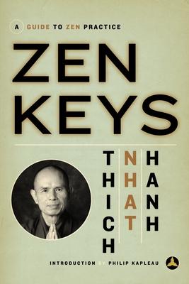 Zen Keys: A Guide to Zen Practice - Hanh, Thich Nhat
