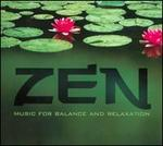 Zen: Music For Balance and Relaxation