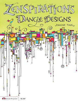 Zenspirations Dangle Designs - Fink, Joanne
