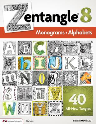 Zentangle 8: Monograms and Alphabets - McNeill, Suzanne