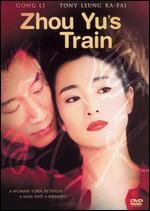 Zhou Yu's Train - Sun Zhou