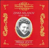 Zinka Milanov sings Verdi - Jan Peerce (vocals); Leonard Warren (vocals); Nicola Moscona (vocals); Zinka Milanov (soprano)