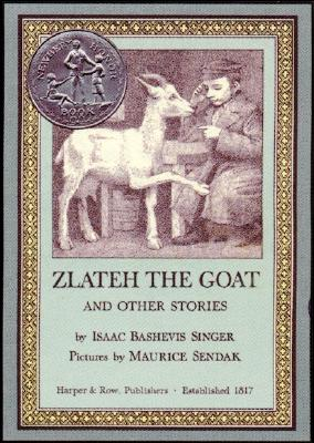 Zlateh the Goat and Other Stories - Singer, Isaac Bashevis