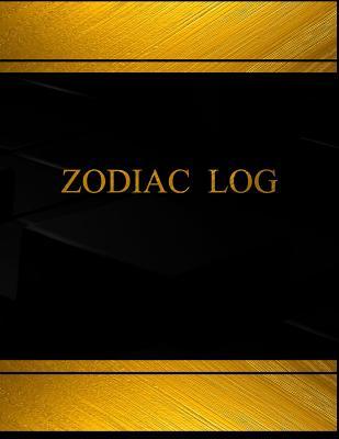 Zodiac Log (Log Book, Journal - 125 Pgs, 8.5 X 11 Inches): Zodiac Logbook (Black Cover, X-Large) - Logbooks, Centurion