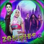 ZOMBIES 2 [Original TV Soundtrack]