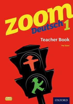 Zoom Deutsch 1 Teacher Book - Dunn, Pat