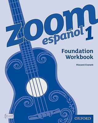 Zoom espanol 1 Foundation Workbook - Everett, Vincent