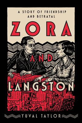 Zora and Langston: A Story of Friendship and Betrayal - Taylor, Yuval